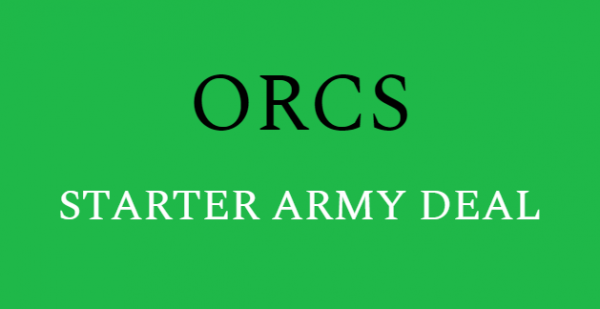 Orcs & Goblins - ORCS Starter Army Deal