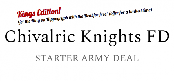 Chivalric Knights - Starter Army FD - Limited Kings Edition